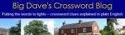 Big Dave's Crossword Blog